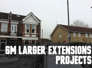 6m larger extensions Projects